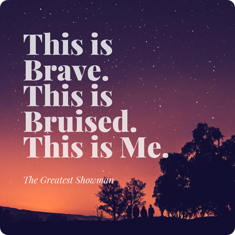 This isBrave.This is Bruised.This is Me.